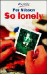 Jugendbuch: So lonely (Per Nilsson)
